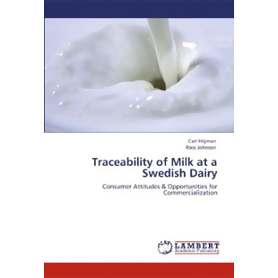 Traceability of Milk at a Swedish Dairy